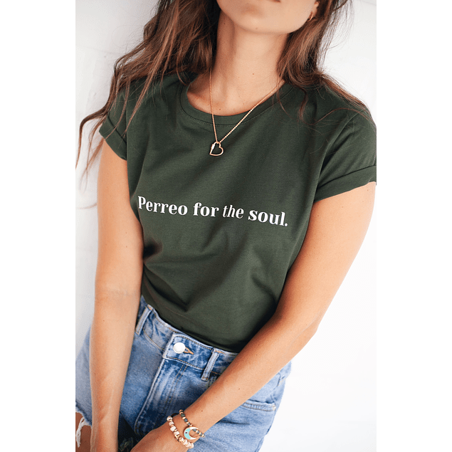 PERREO FOR THE SOUL TEE