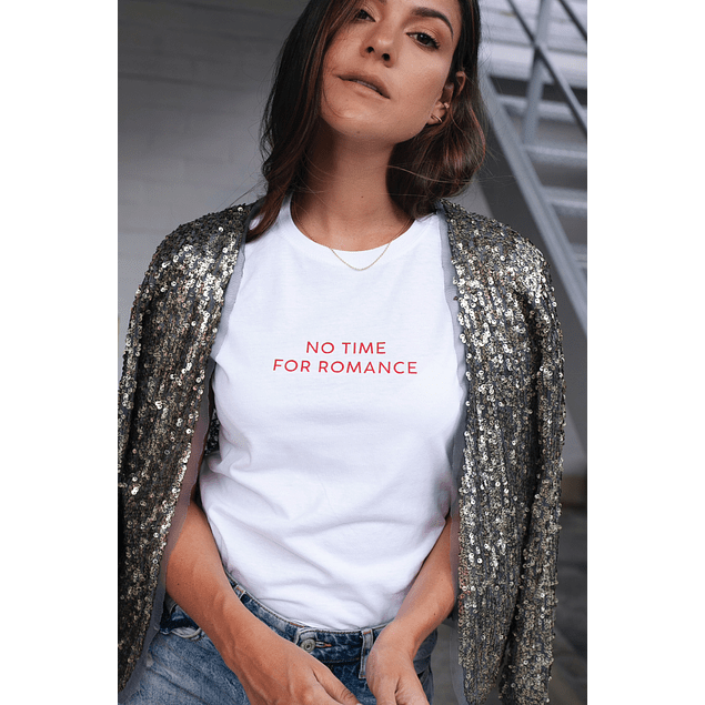 NO TIME FOR ROMANCE TEE