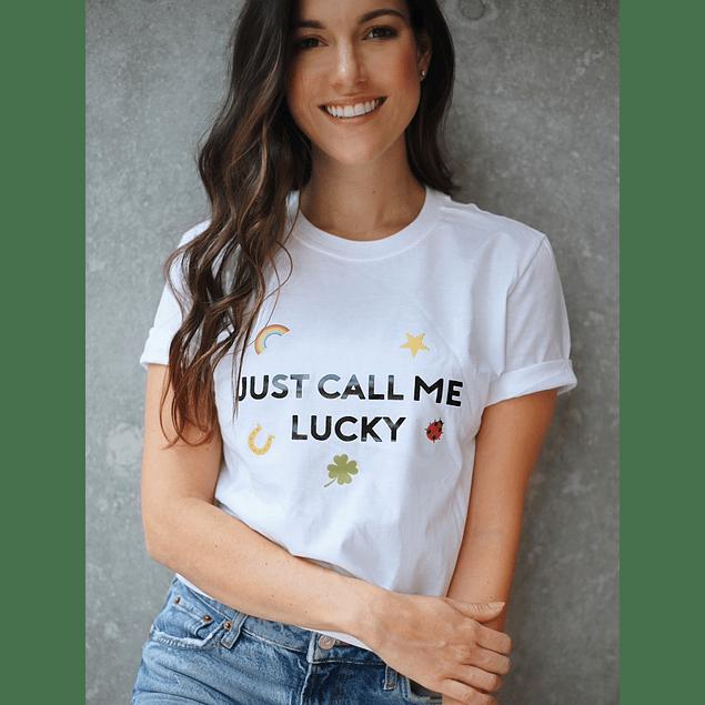 CALL ME LUCKY TEE