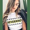 NEVERMIND TEE