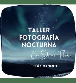 Taller de Fotografía Nocturna