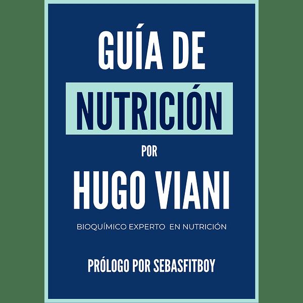E-Book: Guia de Nutrición por Hugo Viani