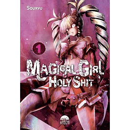 MAGICAL GIRL HOLY SHIT 1