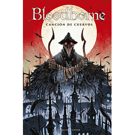 BLOODBORNE 03: CANCION DE CUERVOS
