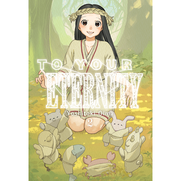 TO YOUR ETERNITY, VOL. 02