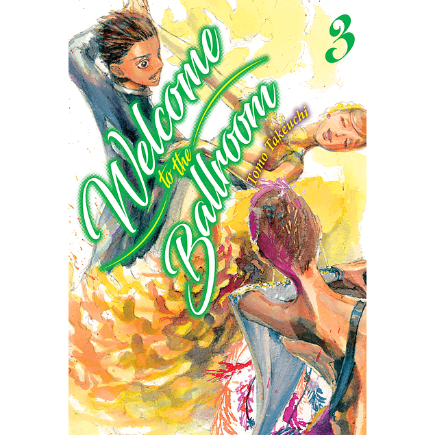 WELCOME TO THE BALLROOM, VOL. 3