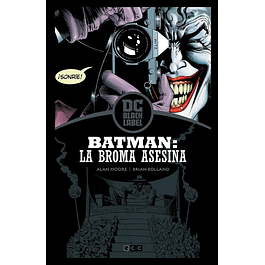 BATMAN: LA BROMA ASESINA - EDICION DC BLACK LABEL
