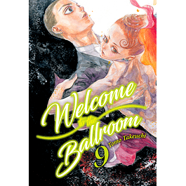 WELCOME TO THE BALLROOM, VOL. 9
