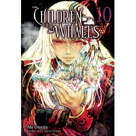 CHILDREN OF THE WHALES, VOL. 10
