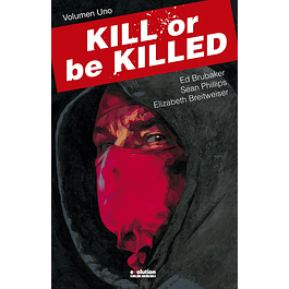 Kill or be Killed   1