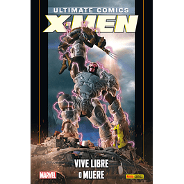 Coleccionable Ultimate. X-Men   17 Vive libre o muere