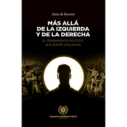 MÁS ALLÁ DE LA IZQUIERDA Y DE LA DERECHA