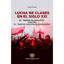 LUCHA DE CLASES EN EL SIGLO XXI