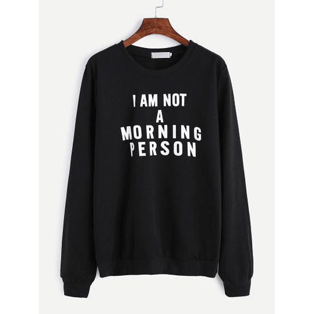 PULLOVER I AM NOT A MORNING PERSON