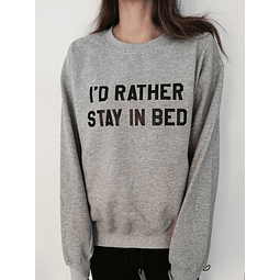 PULLOVER I'D RATHER STAY IN BED