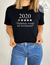 TEE UNISEX / 2020 ONE STAR NOT RECOMMEND