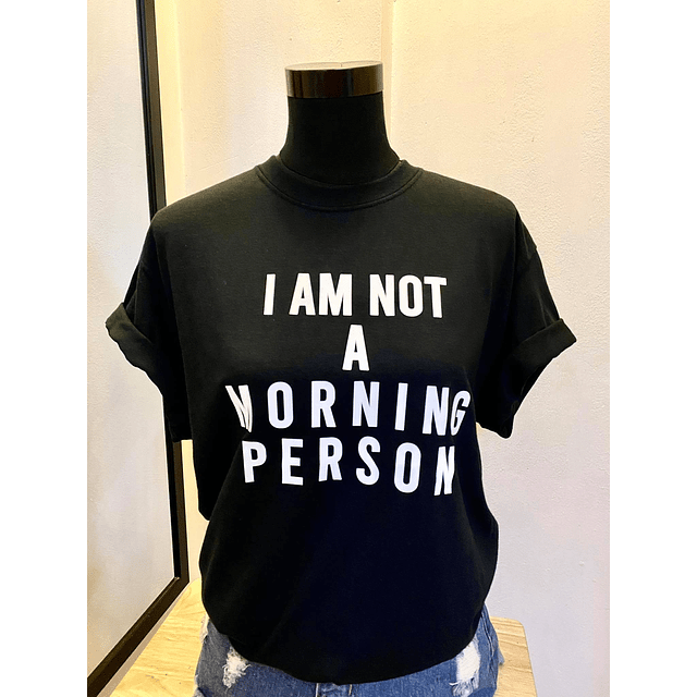 TEE UNISEX / MORNING PERSON