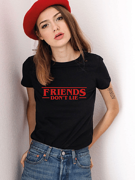 TEE UNISEX FRIENDS DONT LIE
