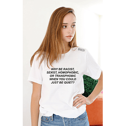 Tee unisex Why be?