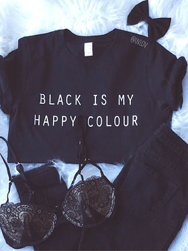 TEE UNISEX BLACK IS MY HAPPY COLOR