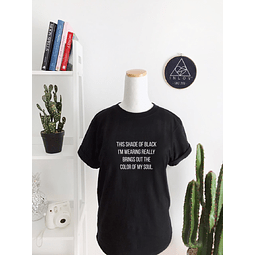 TEE UNISEX THE COLOR OF MY SOUL