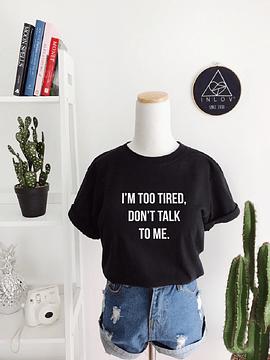 TEE UNISEX DON'T TALK TO ME