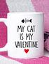 TAZON MY CAT IS MY VALENTINE
