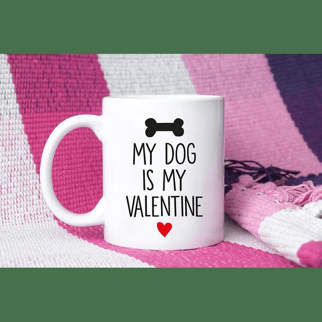 TAZON MY DOG IS MY VALENTINE