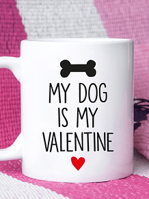 TAZON MY DOG IS MY VALENTINE