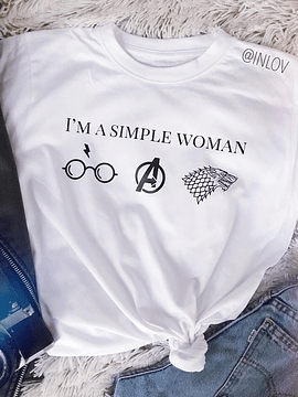 TEE UNISEX / I'M A SIMPLE WOMAN