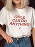 TEE UNISEX / GIRLS CAN DO ANYTHING