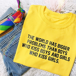 TEE UNISEX THE WORLD HAS BIGGER PROBLEMS THAN...