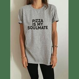 TEE UNISEX / PIZZA IS MY SOULMATE