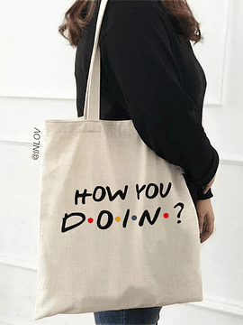 TOTE BAG HOW YOU DOIN