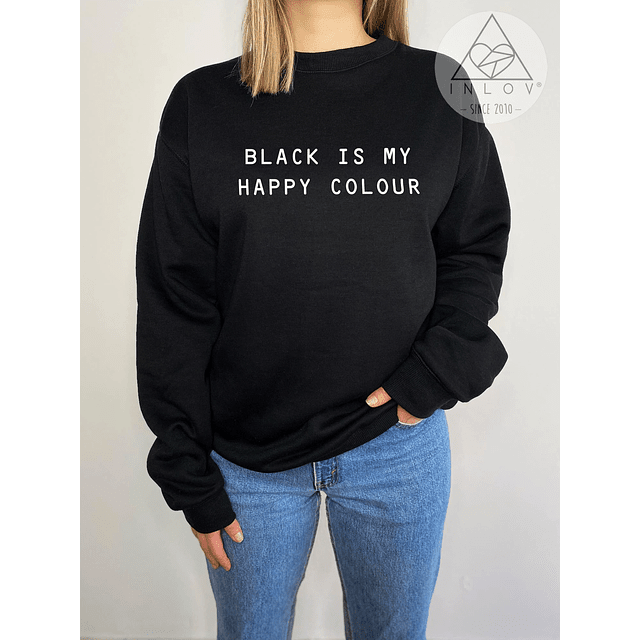 PULLOVER BLACK IS MY HAPPY COLOUR