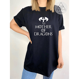 TEE UNISEX / MOTHER OF DRAGONS