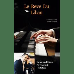 Le Reve Du Liban - Music PIece - Jad Mehanna