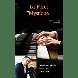 La foret mystique - piano piece - jad mehanna - notation and mp3