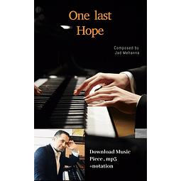 One last hope - piano piece -mp3 and notation - Jad Mehanna