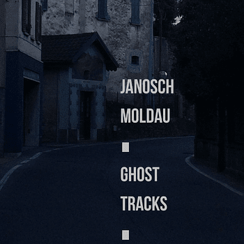 janosch moldau ghost tracks (remix album)