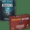 Exploding Kittens + Imploding Kittens