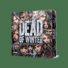 Dead of Winter: Un Juego de Encrucijadas
