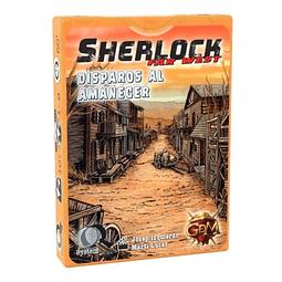 Sherlock Far West - Disparos al amanecer