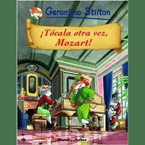 ¡ Tócala Otra Vez, Mozart !