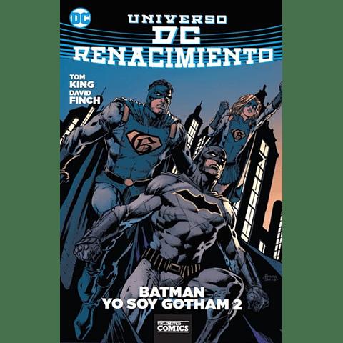 Universo DC Renacimiento Batman Yo Soy Gotham