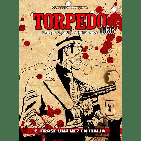 Torpedo 1936 Vol. 2 Erase una Vez en Italia