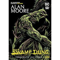 Saga de Swamp Thing Libro Tres