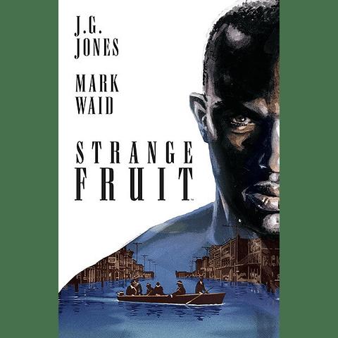 Strange  Fruit - El Heraldo