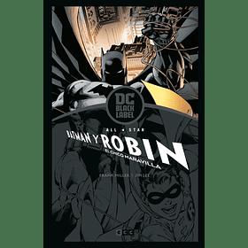 All Star Batman y  Robin El Chico Maravilla