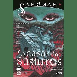 Universo Sandman La Casa de los Susurros El Poder Dividido Volumen 1